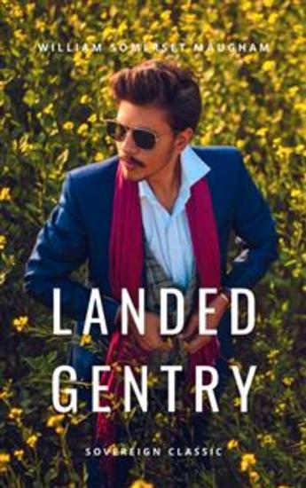 Landed Gentry - A Comedy in Four Acts - cover
