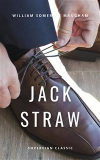 Jack Straw - A Farce in Three Acts - cover