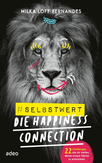 #selbstwert - Die Happiness-Connection - 22 Challenges die dir helfen deine innere Stärke zu entwickeln - cover