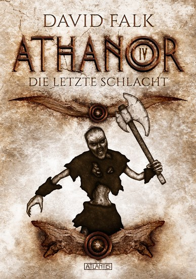 Athanor 4: Die letzte Schlacht - cover