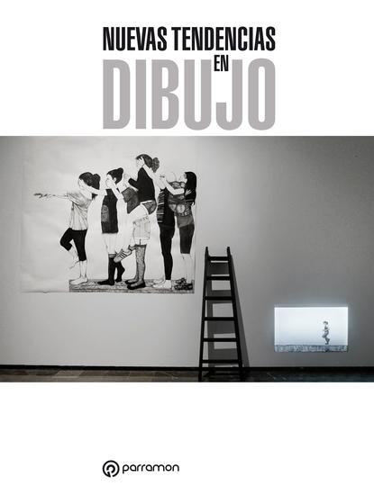 Nuevas tendencias en dibujo - Grandes obras D&P - cover