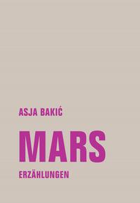 Mars von Asja Bakić lesen