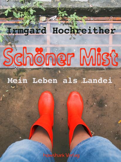 Schöner Mist - Mein Leben als Landei - cover