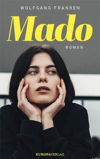 Mado von Wolfgang Franßen lesen