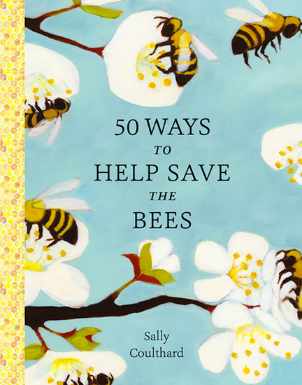 50 Ways to Help Save the Bees - cover