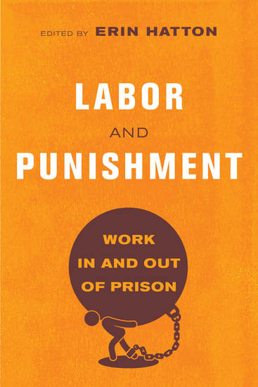 Labor and Punishment - Work in and out of Prison - cover