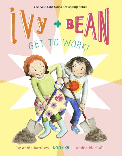 Ivy and Bean Get to Work! (Book 12) - cover