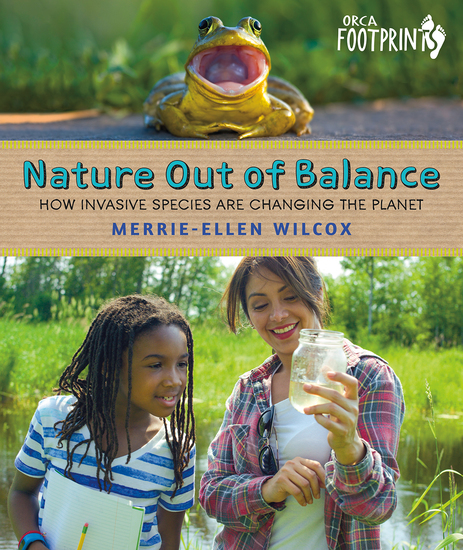 Nature Out of Balance - How Invasive Species Are Changing the Planet - cover