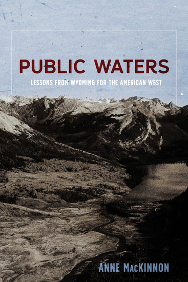 Public Waters - Lessons from Wyoming for the American West - cover