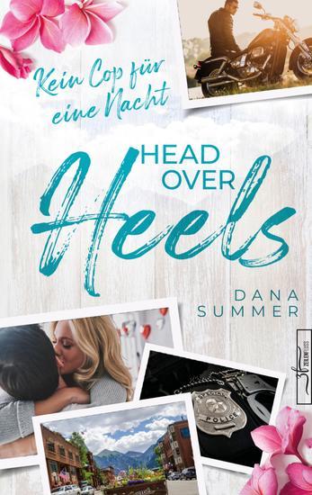 Head over Heels - Kein Cop für eine Nacht - Liebesroman - cover
