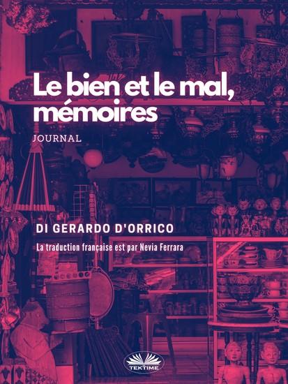Le Bien Et Le Mal Mémoires - Journal - cover