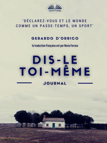Dis-Le Toi-Même - Journal - cover