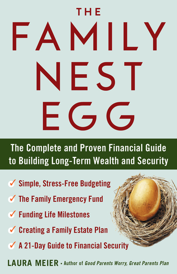 The Family Nest Egg - The Complete and Proven Financial Guide to Building Long-Term Wealth and Security - cover