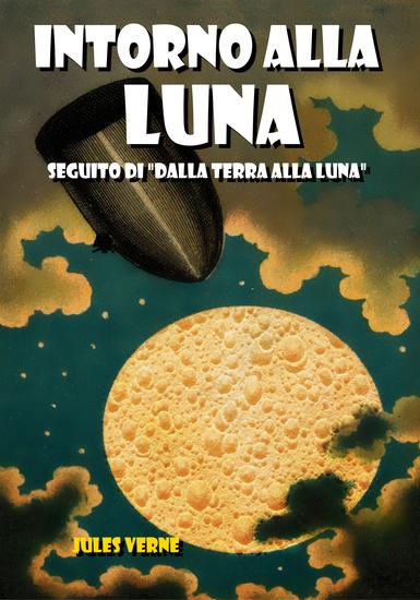 Intorno alla Luna - Seguito di Dalla Terra alla Luna - cover