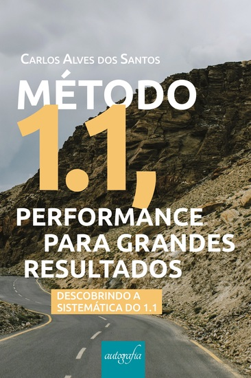 Método 11 performance para grandes resultados: descobrindo a sistemática do 11 - cover
