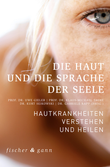 Die Haut und die Sprache der Seele - Hautkrankheiten verstehen und heilen - cover