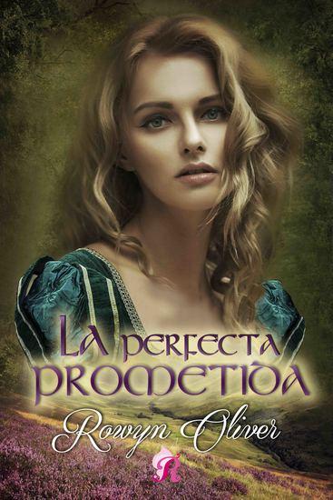 La perfecta prometida - Los señores de las Highlands II - cover