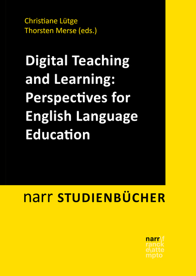 Digital Teaching and Learning: Perspectives for English Language Education - cover