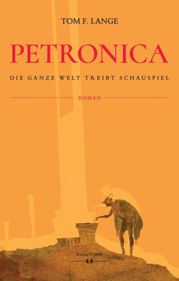 Petronica - Die ganze Welt treibt Schauspiel - cover