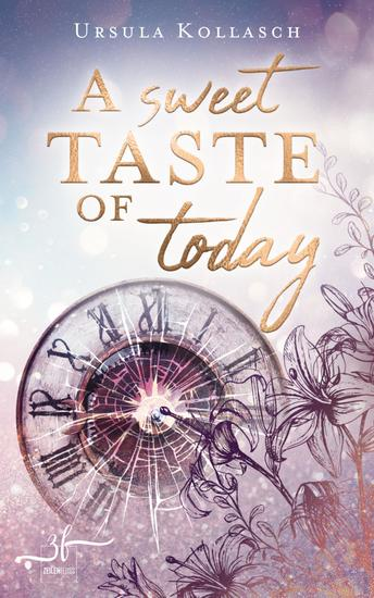 A Sweet Taste of Today - Young-Adult-Roman - cover