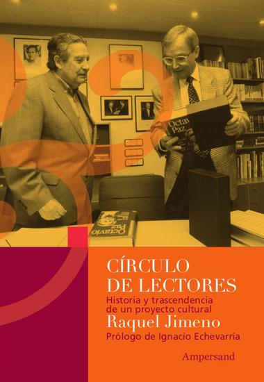 Círculo de lectores - Historia y trascendencia de un proyecto cultural - cover