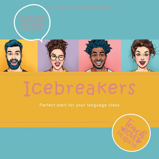 Icebreakers Perfect start for your language class - Teach - Love - Inspire bel activity + games booklets - cover