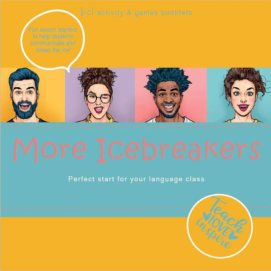 More Icebreakers Perfect start for your language class - Teach - Love - Inspire bel activity + games booklets - cover