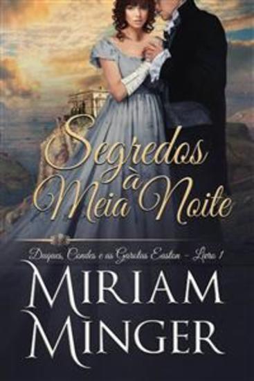 Segredos À Meia Noite - Duques Condes E As Garotas Easton – Livro 1 - cover