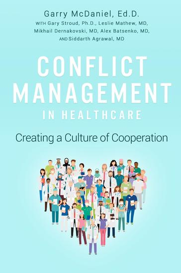 Conflict Management in Healthcare - Creating a Culture of Cooperation - cover