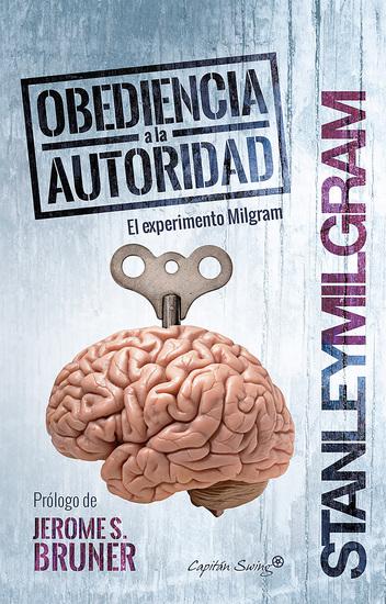 Obediencia a la autoridad - El experimento Milgram - cover