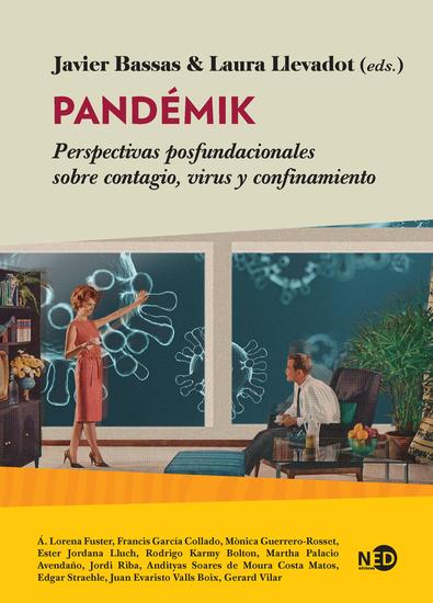 Pandémik - Perspectivas posfundacionales sobre contagio virus y confinamiento - cover