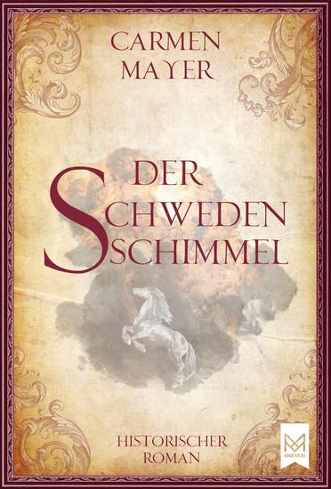 Der Schwedenschimmel - Historischer Roman - cover