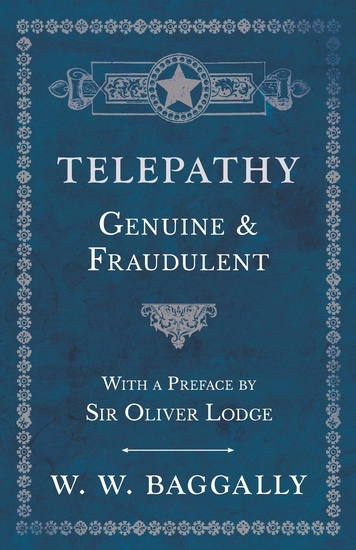 Telepathy - Genuine and Fraudulent - With a Preface by Sir Oliver Lodge - cover
