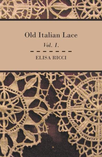 Old Italian Lace - Vol I - cover