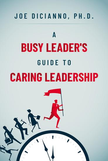 A Busy Leader's Guide for Caring Leadership - cover