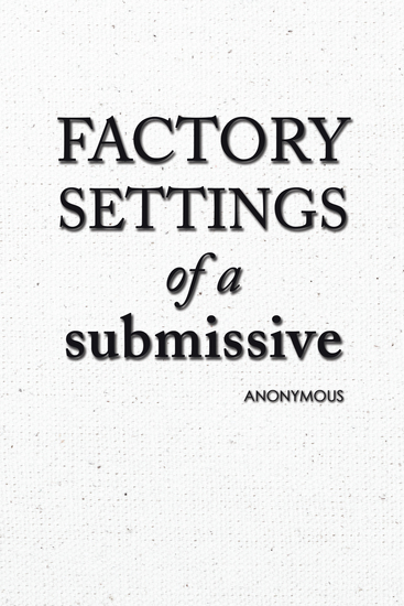 Factory Settings of a Submissive - cover