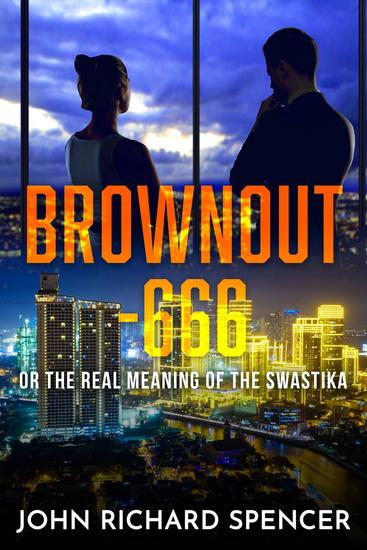 Brownout-666 - the real meaning of the swastika or the inside story of the sex and drugs trade - cover