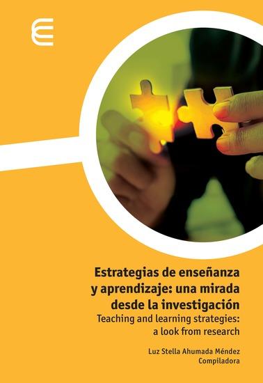 Estrategias de enseñanza y aprendizaje: una mirada desde la investigación - cover