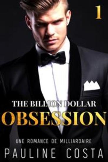 The Billion Dollar Obsession : Acte 1 - cover