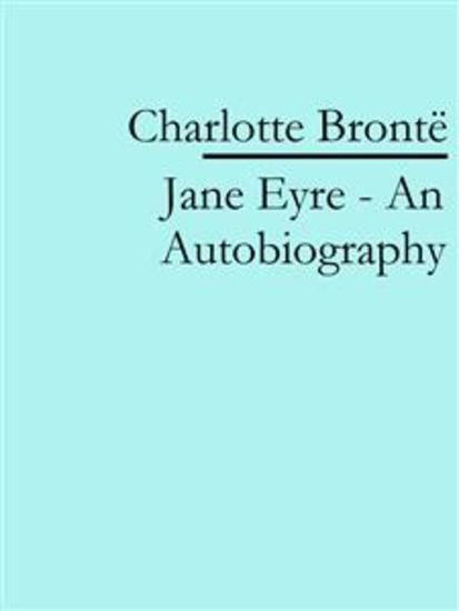 Jane Eyre - An Autobiography - cover
