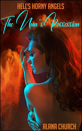 """Hell's Horny Demon: Possession - Book 1 of """"Hell's Horny Angels"""" - cover"""