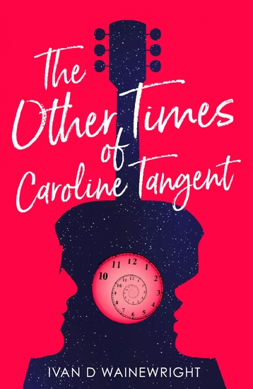 The Other Times of Caroline Tangent - cover