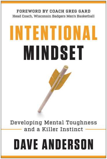 Intentional Mindset - Developing Mental Toughness and a Killer Instinct - cover