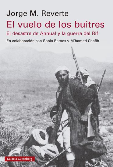 El vuelo de los buitres - El desatre del Annual y la guerra del Rif - cover