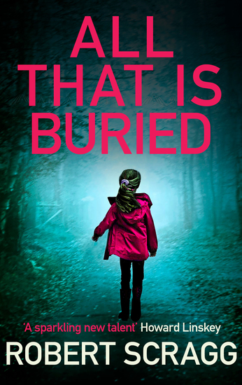 All That Is Buried - Your next white-knuckle read - cover