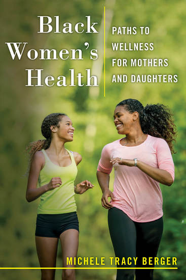 Black Women's Health - Paths to Wellness for Mothers and Daughters - cover