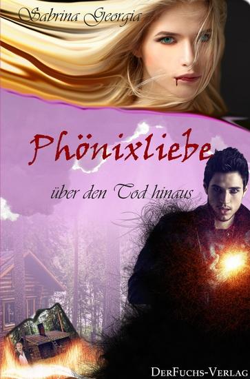 Phönixliebe - Über den Tod hinaus - cover