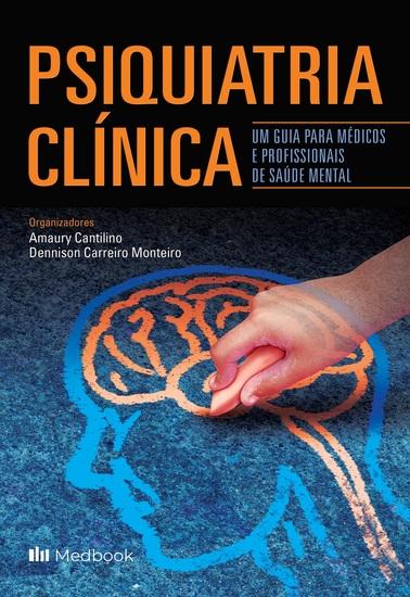 Psiquiatria Clínica - um Guia para Médicos e Profissionais da Saúde Mental - cover