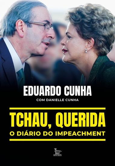 Tchau querida: o diário do impeachment - cover