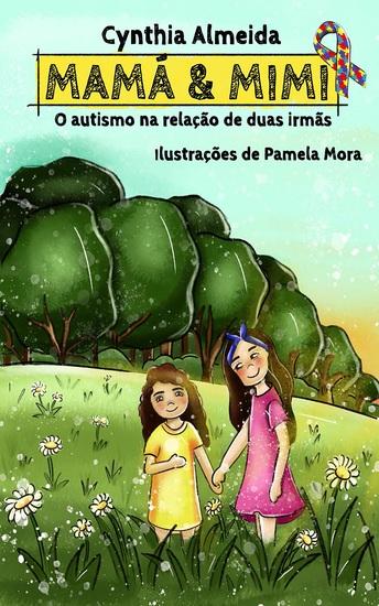 Mamá & Mimi - O autismo na relação de duas irmãs - cover